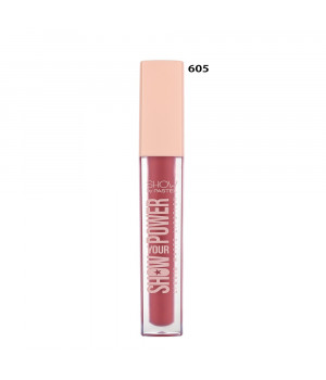 Show Your Power Liquid Matte Lipstick 605